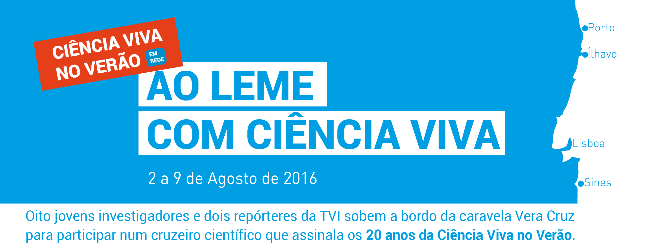 http://aoleme.cienciaviva.pt/wp-content/uploads/2016/08/AoLemeComCienciaViva_1280.png